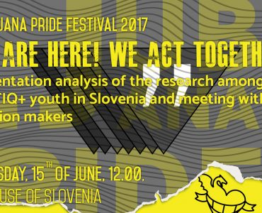 We are here! We act together. Presentation analysis of the research among LGBTIQ+ youth in Slovenia and meeting with decision makers