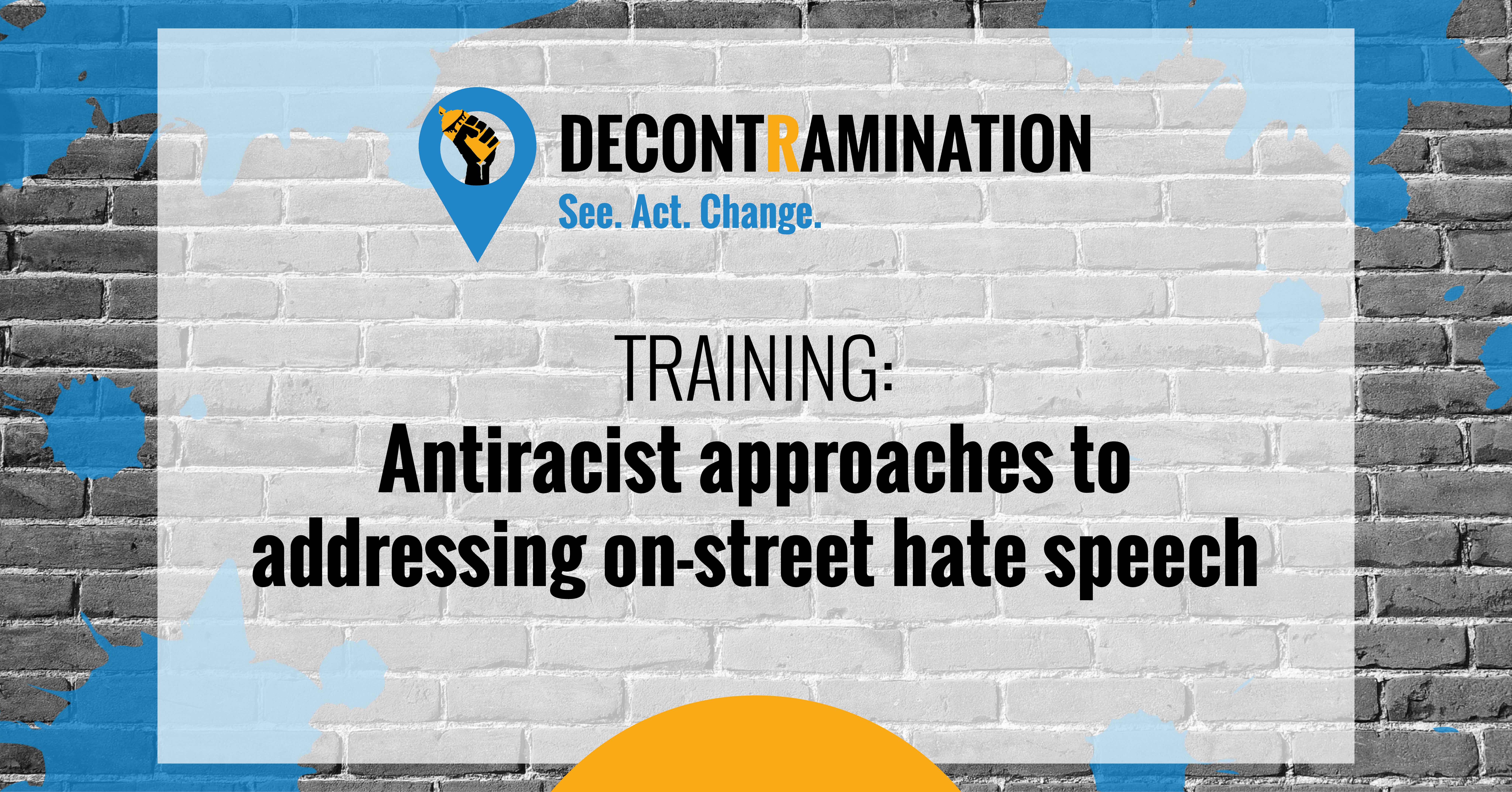 DECONTRAMINATION TRAINING DUBLIN: Antiracist approaches to addressing on-street hate speech